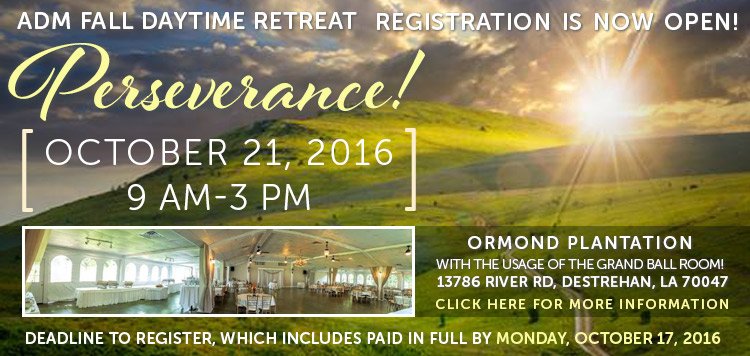 ADM FALL DAYTIME RETREAT REGISTRATION IS NOW OPEN!