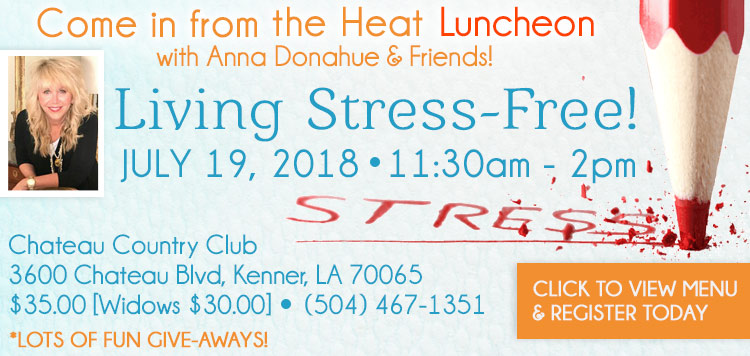 Come in from the Heat: Living Stress-Free