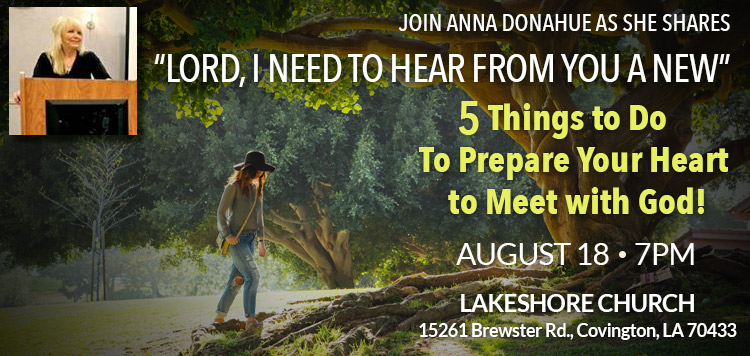 Join Anna as she shares, Lord I Need to Hear from You A New!