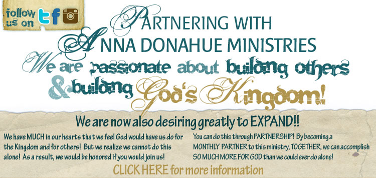 Partner with Anna Donahue Ministries