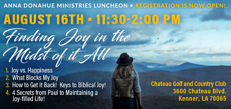 Anna Donahue August Luncheon Registration: Finding Joy in the Midst of it All